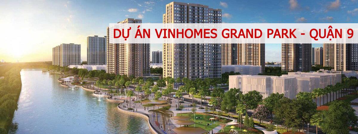 Dự án Vinhomes Grand Park Quận 9