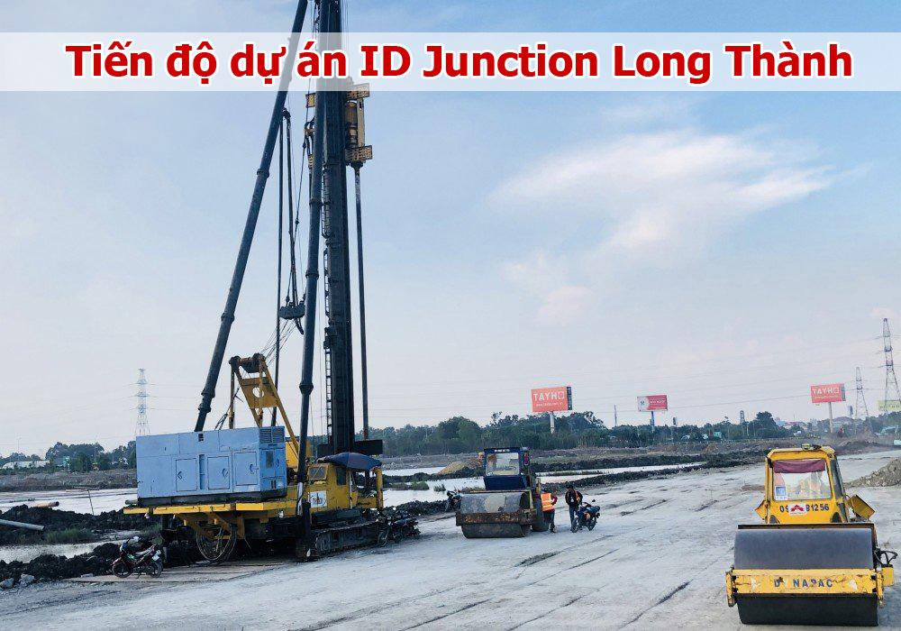 Hình ảnh tiến độ ID Junction Long Thành